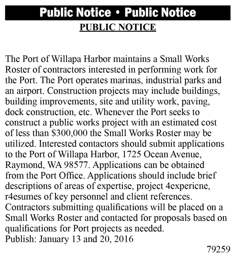 LEGAL 79259: PUBLIC NOTICE BY THE PORT OF WILLAPA HARBOR