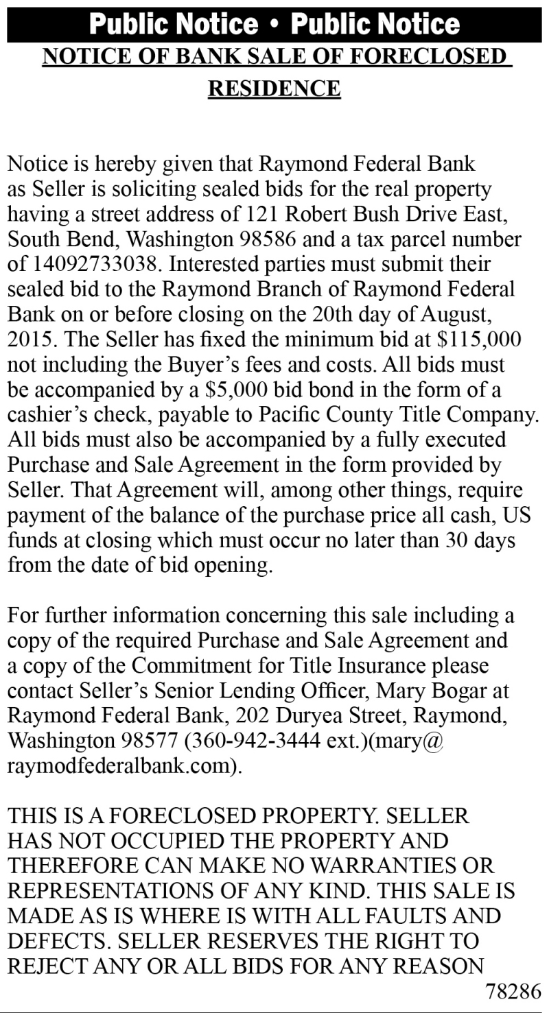 LEGAL 78286: NOTICE OF BANK SALE OF FORECLOSED RESIDENCE